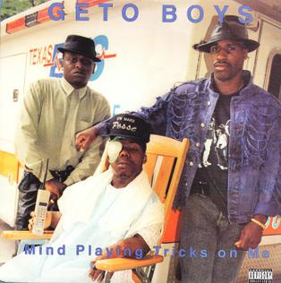 My Mind Playing Tricks On Me - Geto Boys