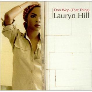 Doo Wop (That Thing) - Lauryn Hill